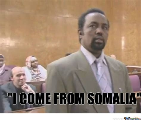 i come from somalia by madara02 meme center