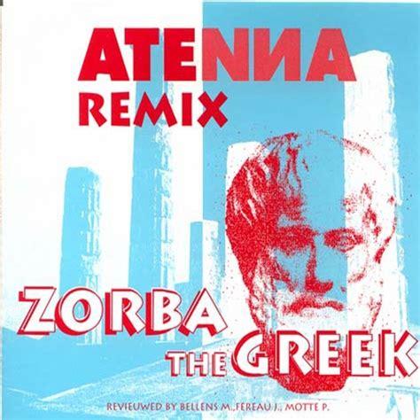 download mp3 dj zorba zorba the greek remix by atenna on mp3 wav flac aiff