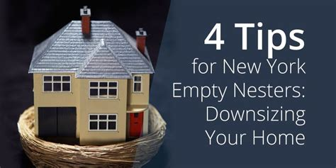 tips for downsizing your home 4 tips for new york empty nesters downsizing your home