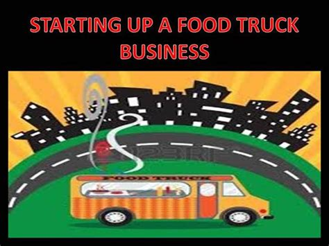 Starting Up A Food Truck Authorstream Food Truck Powerpoint Templates
