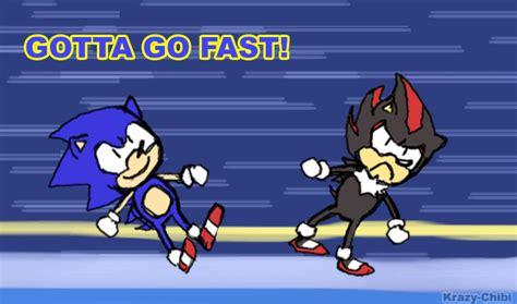 Sonic Gotta Go Fast Meme - gotta go fast gotta go fast know your meme