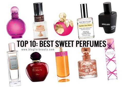 list of the best a list of the top 10 best sweet perfumes for for
