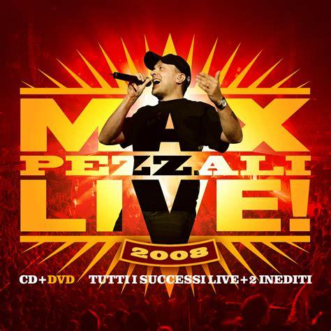 grazie mille max pezzali testo eccoti max live 2008 max pezzali testo mp3