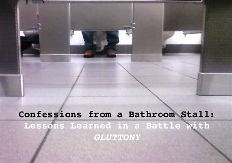 bathroom confessions confessions from a bathroom stall lessons learned in a