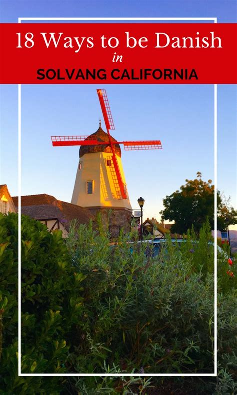 During My Recent Trip To California I Did Somethi by Things To Do With In Solvang Southern California