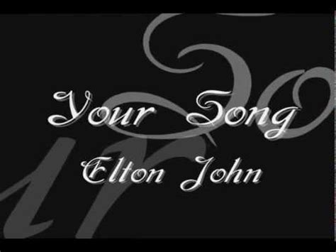 Wedding Song Elton by Best Wedding Song Your Song Elton