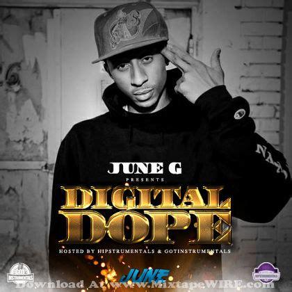 download hair by dope g june g digital dope instrumentals mixtape mixtape download