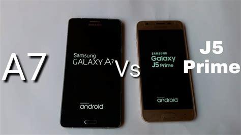 Samsung J5 Vs Prime Samsung Galaxy J5 Prime Vs Galaxy A7 Speedtest