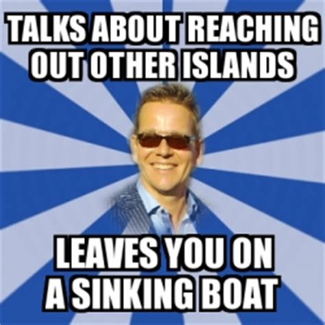 sinking boat meme generator meme personalizado talks about reaching out other