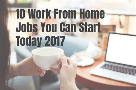 10 work from home you can start today 2017 self