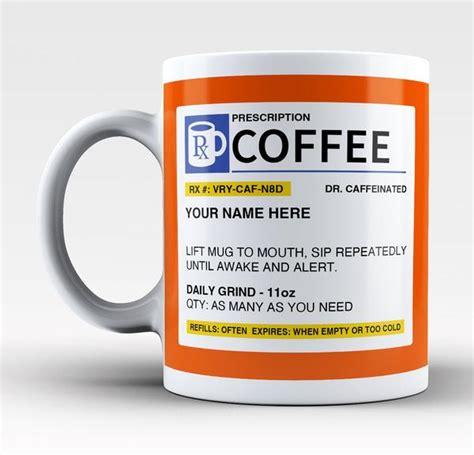 Personalized Prescription Coffee Mug / Cup   Custom Name