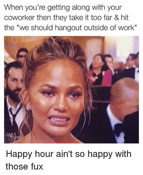 Happy Hour Meme - search co worker meme memes on me me