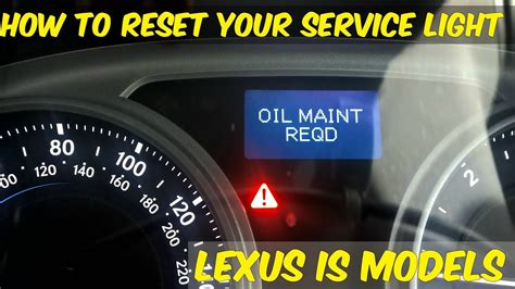 lexus maintenance required light how to reset the maintenance required light in your