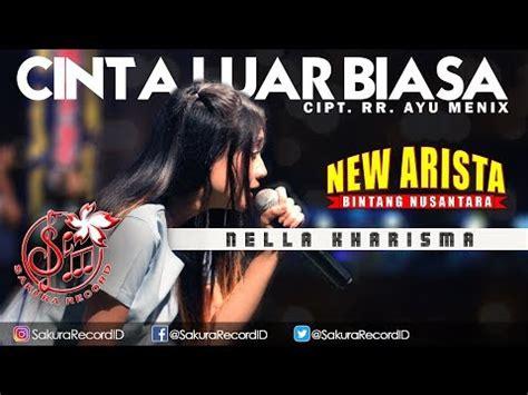 download mp3 nella kharisma hitam putih download mp3 nella kharisma cinta luar biasa new