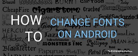 how to change the font on android how to change fonts on android the android soul
