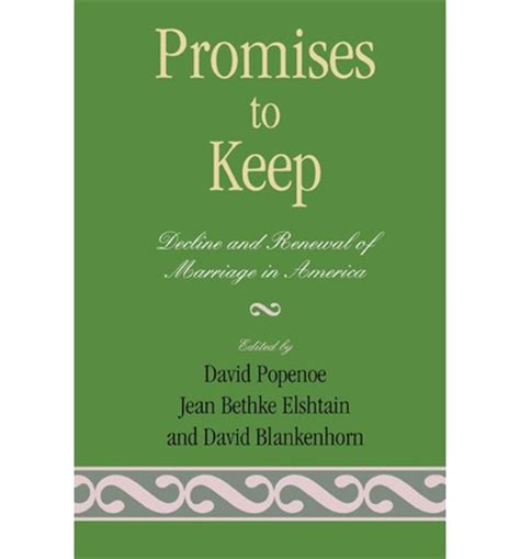 Promises to keep decline and renewal of marriage in america