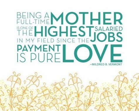 mother quotes a mothers job quotes quotesgram