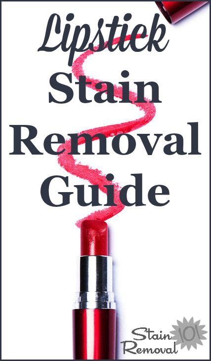 How To Get Lipstick Stains Out Of Carpet Lipstick Stain Removal Guide For Clothing Upholstery Carpet