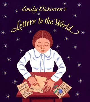 biography emily dickinson book emily dickinson s letters to the world by jeanette winter