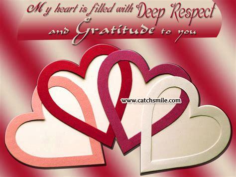 heart  filled  deep respect  gratitude