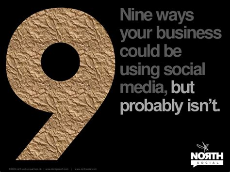 Probably Isnt by 9 Ways Your Business Could Be Using Social Media But