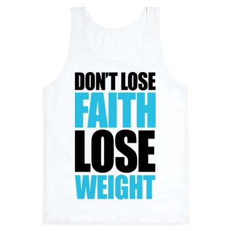 Buku Dont Sweat Guide To Weight Loss human don t lose faith lose weight clothing tank
