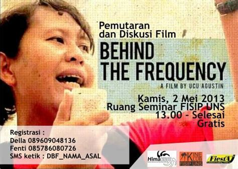 film frequencies adalah pemutaran dan diskusi film behind the frequency