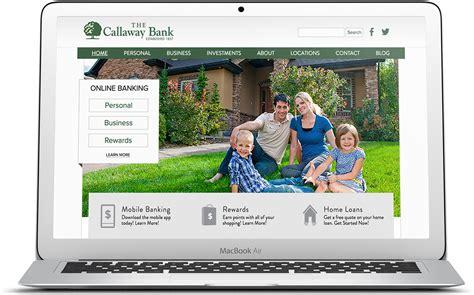 bank website design hub spoke bank website design for the callaway bank