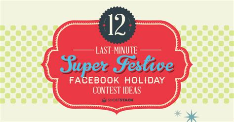 Facebook Page Giveaway Ideas - 12 facebook contest ideas for the holidays infographic