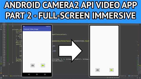 android studio camera2 tutorial android camera2 api video app part 2 converting app to