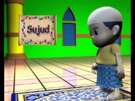 film animasi untuk anak usia dini animasi praktek sholat untuk anak usia dini mp3gratiss com