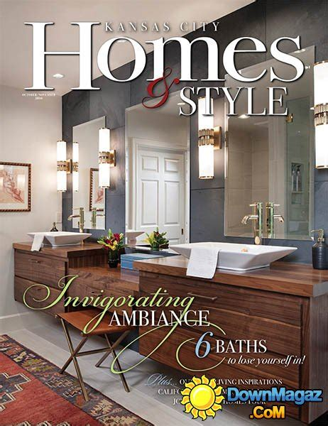kansas city home design magazine kansas city homes style october november 2016