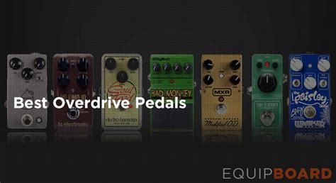 best overdrive pedal 5 best overdrive pedals for guitar equipboard 174