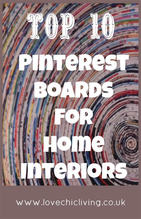 best home decor pinterest boards top 10 pinterest boards for home interiors love chic living