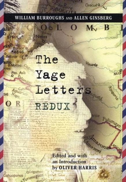 The Yage Letters Redux By William S Burroughs Allen