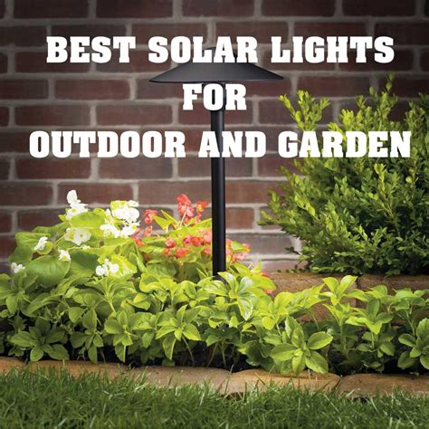 best solar garden lights 18 best brightest solar lights for outdoor garden
