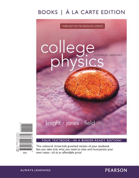 college physics a strategic approach volume 1 chs 1 16 4th edition books jones field student workbook for college
