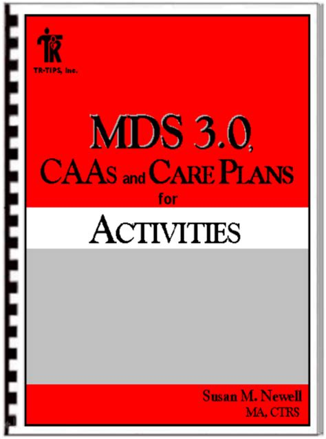 mds 3 0 section c mds 3 0 caas and care plans for activities tr tips inc