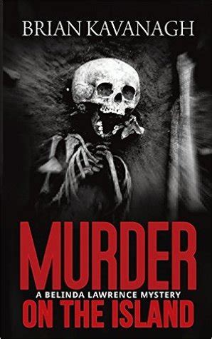 murder on perrys island lear mysteries books murder on the island by brian kavanagh