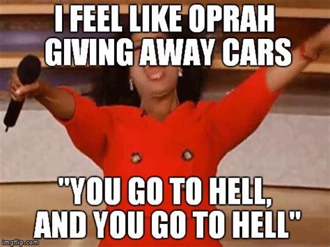 Oprah Meme Generator - oprah imgflip