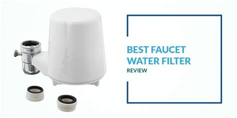 best faucet water filter best faucet water filter guide review osmosis system