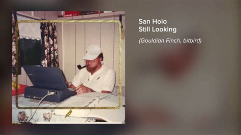 san holo you san holo still looking official audio youtube