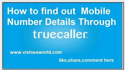 find mobile number details how to find out unknown mobile number details true