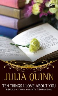 Ten Things I About You Quinn Quinn Author Of Historical Novels