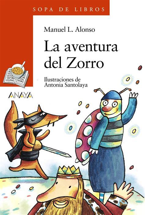 la aventura del zorro anaya infantil y juvenil