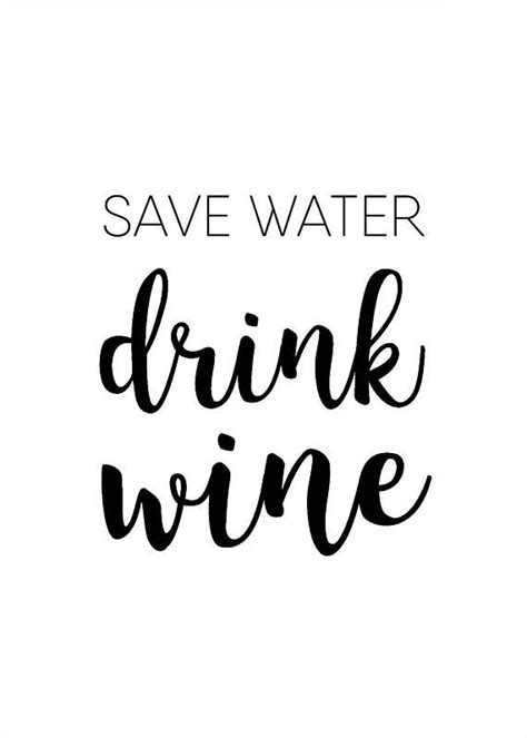 printable wine quotes save water drink wine funny printable wall art funny