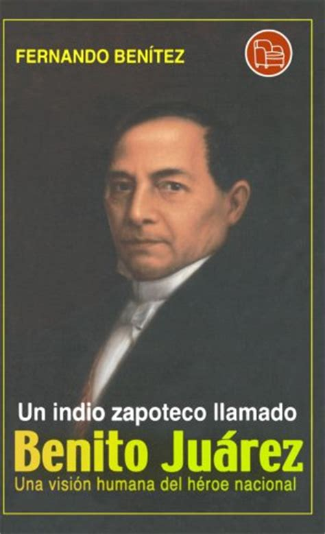 benito juarez biography in spanish benito juarez quotes in spanish quotesgram