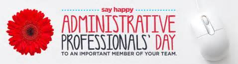 repost administrative professionals day week a