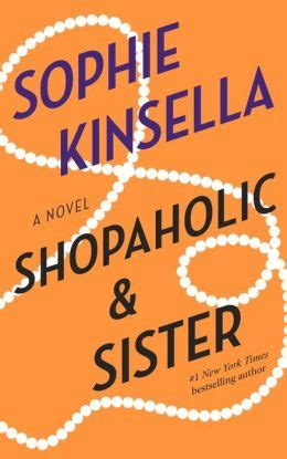 shopaholic sister shopaholic shopaholic and sister shopaholic series 4 by sophie kinsella 9780440335146 nook book
