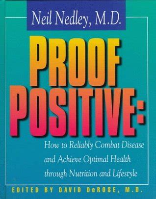 the of optimal health how to achieve a lifetime of radiant vitality books proof positive how to reliably combat disease and